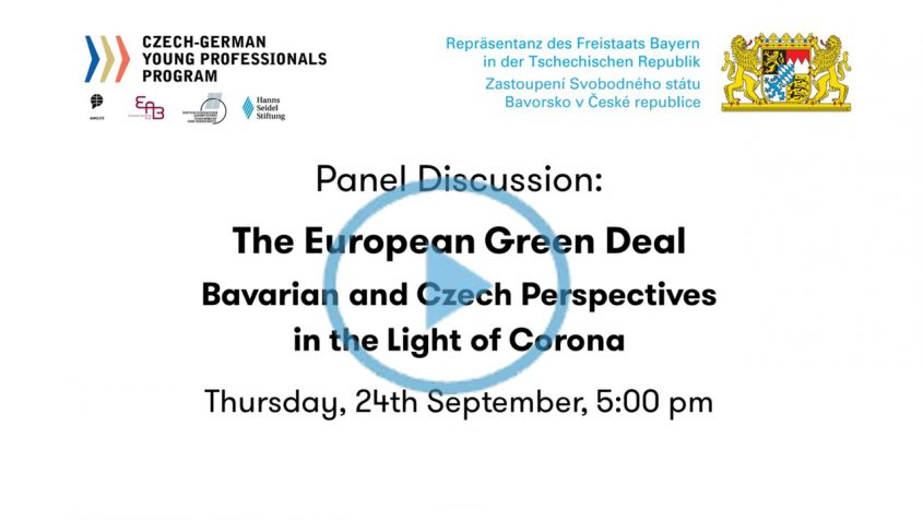 Panel Discussion: The European Green Deal - Bavarian and Czech Perspecitves in the Light of Corona, 24. September 2020